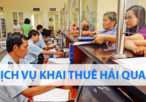 Dịch vụ khai thuế hải quan uy tín tại TP.HCM